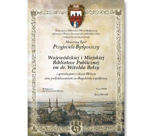 dyplom Honorowy Tytuł Przyjaciela Bydgoszczy