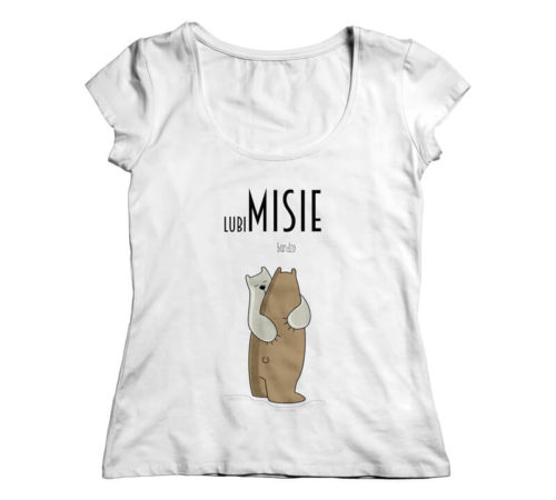 biała koszulka damska z nadrukiem - lubiMISIE bardzo - z przytulonymi niedźwiadkami