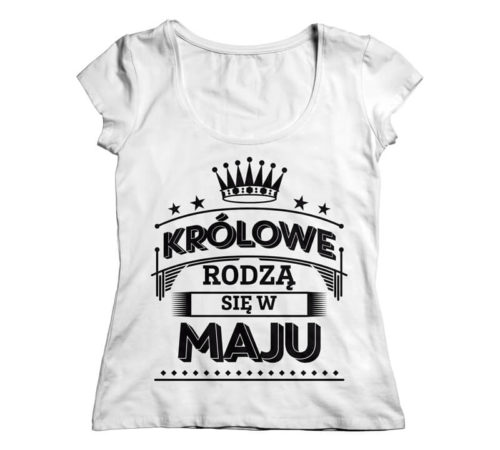 biały damski t-shirt z nadrukiem - królowe rodzą się w maju